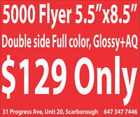 "5000 Flyer Glossy +AQ Both Side 5.5x8.5"" Full color $129"