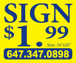 "AMAZING DEAL YARD SIGN $1.99 BOTH SIDED , 24"" X 20"" FOR 300 BAGS"