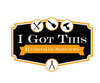 I Got This!!! Handyman Service