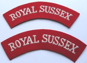 BRITISH ARMY. THE ROYAL SUSSEX REGIMENT SHOULDER TITLES ( PAIR ).