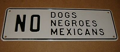 "Vintage Embossed ""No Dogs, Negroes, Mexicans"" Sign - Jim Crow Segregation Sign"