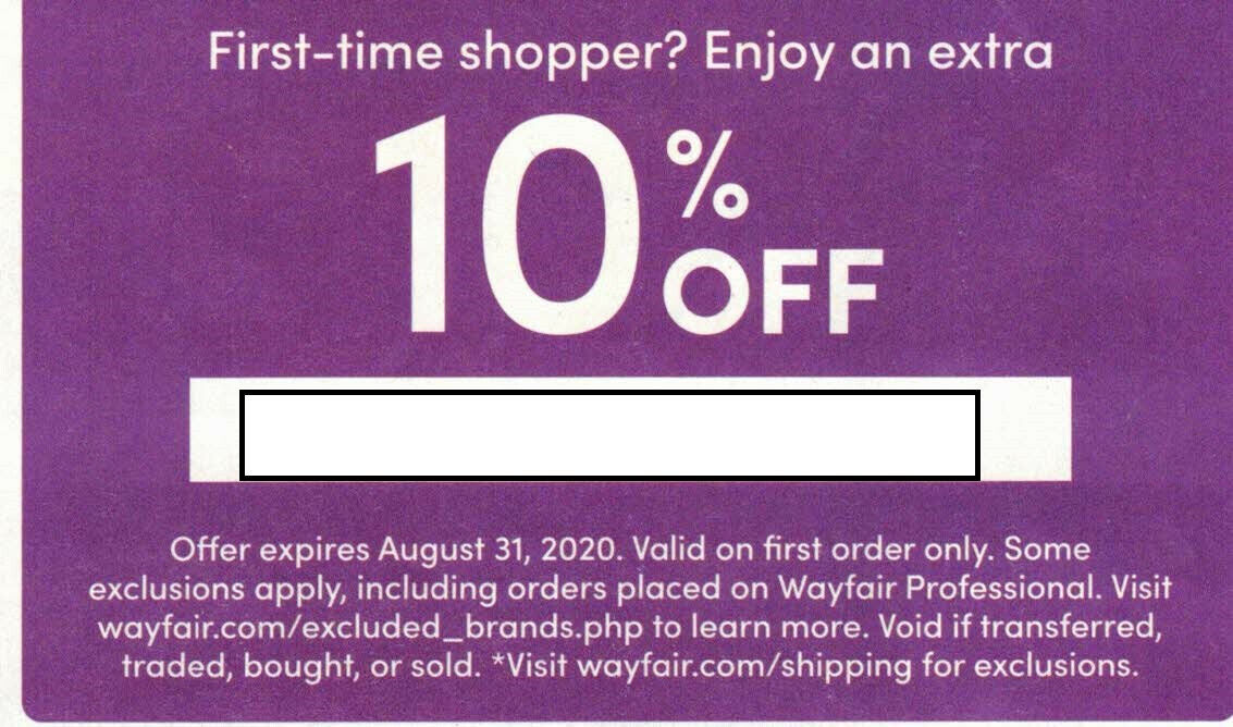 Wayfair 10 Off Coupon For First Time Buyers Expires On 8/31/2020 - $3.99
