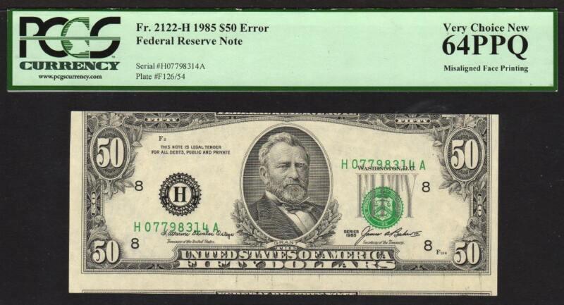 1985 $50 FRN~ Error Misaligned Face Printing PCGS 64 PPQ