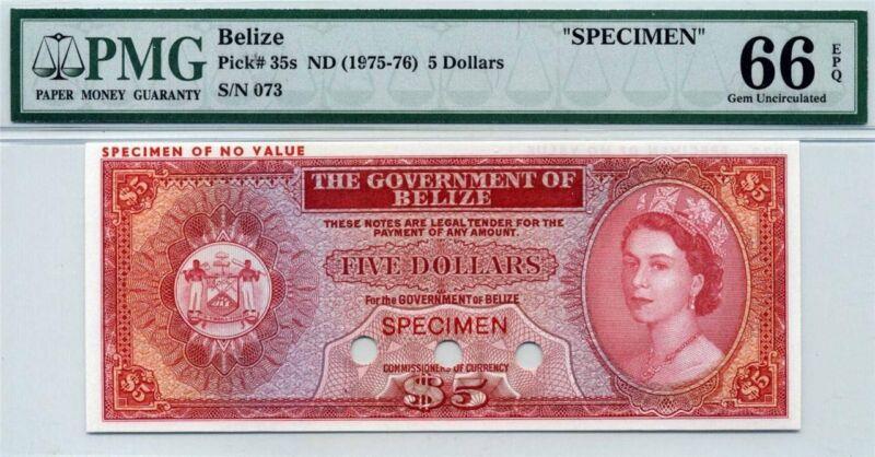 BELIZE $5  SPECIMEN   (1975-76) P-35s   PMG 66 EPQ Gem UNC  QE2