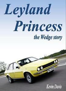 The-Austin-Leyland-Princess-Wedge-Story