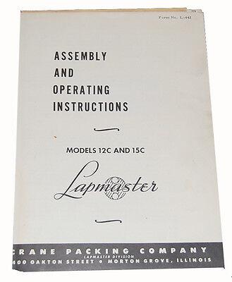 Lapmaster 12c 15c Lapping Machine Operating Instructions Manual