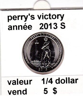e 3)pieces de 25 cent  2013 S perry's victory