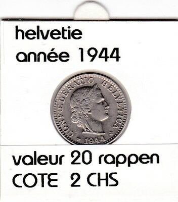 S 1) pieces suisse de 20 rappen de 1944  voir description
