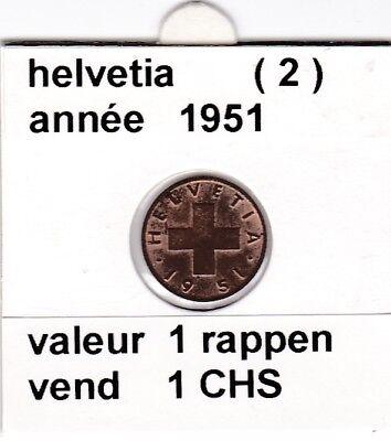 S 2 ) pieces suisse de 1 rappen  de 1951  voir description