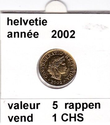 S 2) pieces suisse de 5  rappen de 2002  voir description