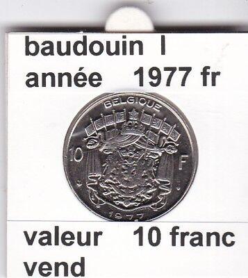 FB 2 )pièces de Baudouin  10 francs 1977  Belgique