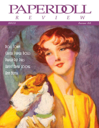 Paperdoll Review Magazine Issue #55, 2013-Ann Blyth,Pets,Doll Town,Circus & More