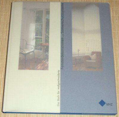 Fensterdekorationen und Sonnenschutzsysteme - MHZ Hachtel GmbH - Großband
