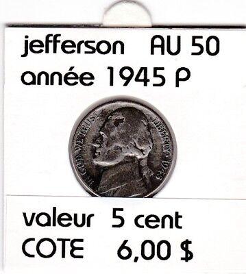 e 1 )pieces de 5 cent jefferson  1945 P  &