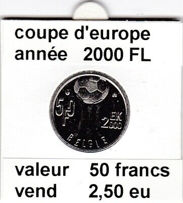 BF 1 )pieces de 50 franc coupe d'europe 2000 FL