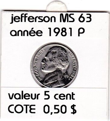e2 )pieces de 5 cent  1981 P  jefferson