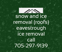 Snow and ice removal (roofs)