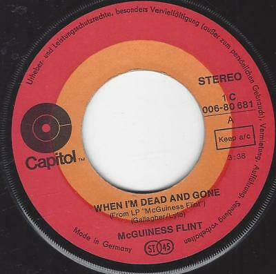 McGuinness Flint : When I'm dead and gone + Lazy Afternoon 1971 Vinyl Single