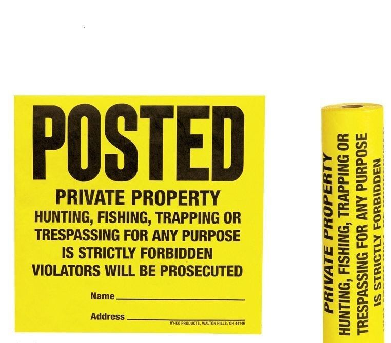 Roll 100 Tyvek Posted No Hunting or Trespassing Signs   TSR-100