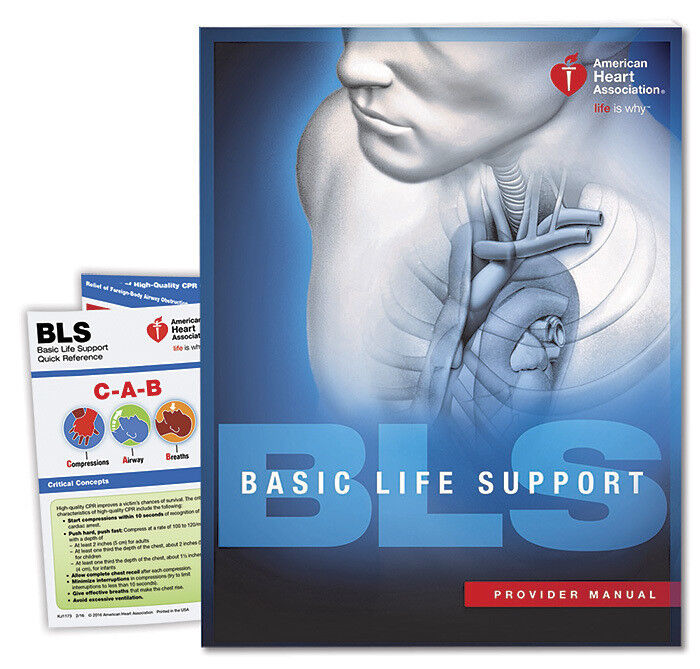 AHA BLS Provider Student Manual (2015 Guidelines - Latest)