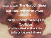 Every Sunday Night Gordon Steggall's, 'The Gordon Show', On YouTube, Great Stuff!