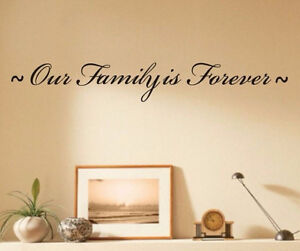 Our Family Is Forever Inspirational Quote Wall Decal