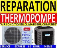 Réparation de thermopompe 514-812-8940 AC REMPLISSAGE AJOUT FRÉO