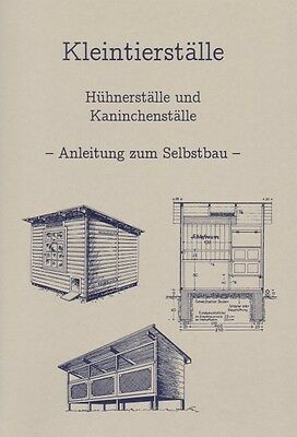 Bauanleitung Hühnerstall Hasenstall Kaninchenstall Bauplan Hühnerhaus Hühnernest