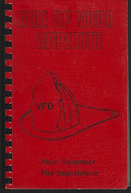 Fire Up Your Appetite Cookbook Volunteer Fire Department Florence Alabama