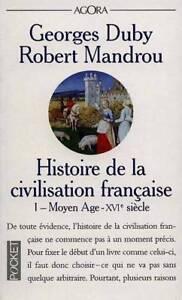 ► Histoire de la civilisation française, 1 et 2, Duby et Mandrou