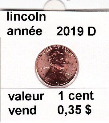 e 4 )pieces de 1 cent  2019 D  lincoln
