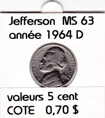 e2 )pieces de 5 cent  1964 D     jefferson