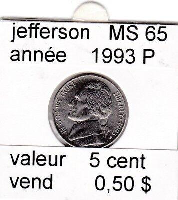 e 2 )pieces de 5 cent jefferson  1993 P    voir description