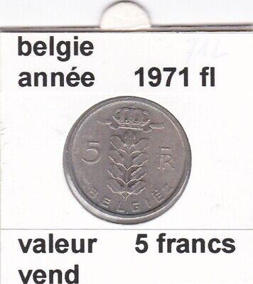 BF 2 )pieces de 5 francs baudouin I 1971 belgie