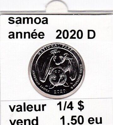 e 4 )pieces de 1/4 dollar  samoa   2020 D