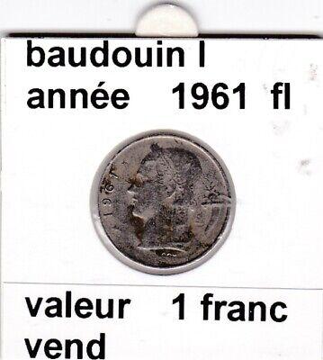 BF 3 )pieces de 1 francs  baudoui 1   1961  belgie &