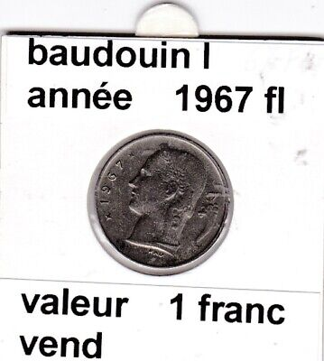 BF 3 )pieces de 1 francs  baudoui 1   1967  belgie  voir descrition