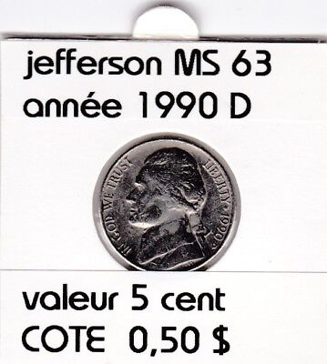 e2 )pieces de 5 cent 1990 D  jefferson