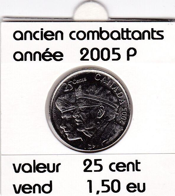 C1 )pieces de 25 cent ancien combattants  (2005 p )