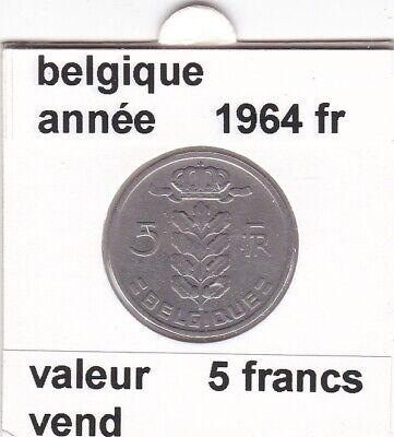 BF 2 )pieces de 5 francs baudouin I 1964 belgique