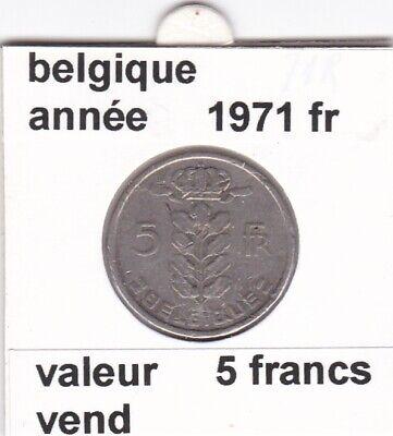 BF 2 )pieces de 5 francs baudouin I 1971 belgique