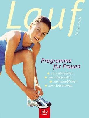 Laufprogramme für Frauen: Zum Abnehmen, zum Bodystylen, zum Jungbleiben, zum Ent