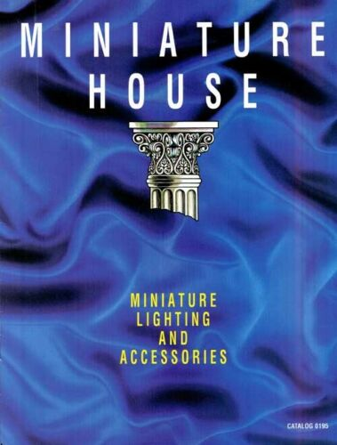 1995 Miniature House Miniature Lighting and Accessories Catalog