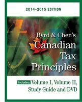 BYRD & CHEN'S Canadian Tax Principle 2014-2015 edition