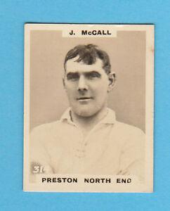 FOOTBALL - PHILLIPS PINNACE FOOTBALL CARD NO. 314 - McCALL OF PRESTON - 1922