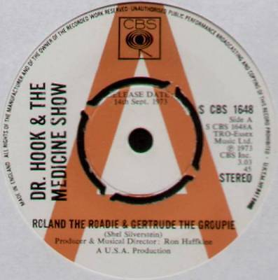 "DR HOOK ~ ROLAND THE ROADIE & GERTRUDE THE GROUPIE ~ 1973 UK ""PROMO"" 7"" SINGLE"