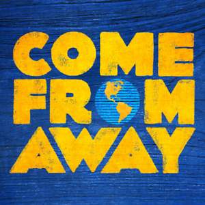 WANTED: 2 Tickets to Come From Away (Oct 4-Oct7)