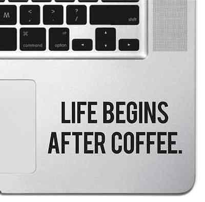 Life Begins After Coffee Macbook Pro Air Keyboard Sticker Laptop iPad Decal Mac