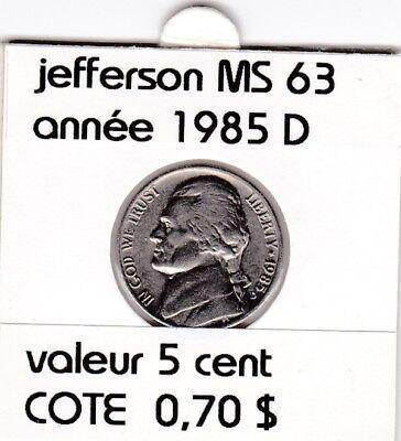 e2 )pieces de 5 cent 1985 D  jefferson