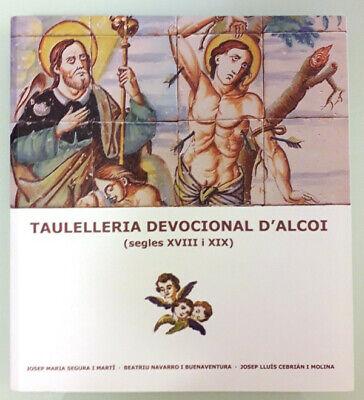 Taulelleria devocional d'Alcoi (segles XVIII i XIX)